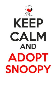 Keep Calm And Adopt Snoopy on Etsy