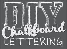 DIY chalkboard lettering, chalk board, typography