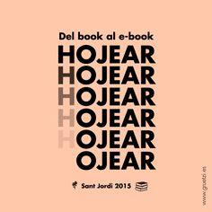 Sobre la evolución de las palabras y sus significados.  #hojear vs #ojear #book vs #ebook  Feliç diada de Sant Jordi! #santjordi2015