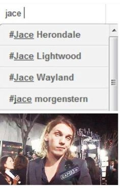 Jace has some identity issues...I consider his last name to be lightwood