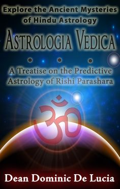 Astrologia Vedica: A Treatise on the Predictive Astrology of Rishi Parashara. Uncovering the mysteries of the Zodiac with Astrologia Vedica: A Treatise on the Predictive Astrology of Rishi Parashara. The existence of cultural differences are implicit in the presentation of Vedic astrology in the Western world. The ancient Vedic writers did not treat Vedic astrology in an experimental, challenging way, nor is the Western mindset inclined to passively accept.