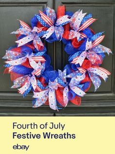 Hang a festive Fourth of July wreath on your door to let guests know which house is yours.