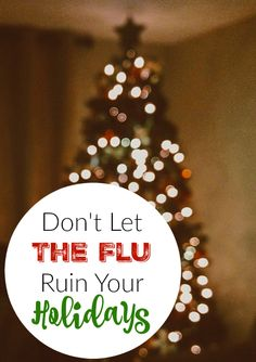 Don't let the flu ruin your holiday fun. Take action; it's easier than you think. (#ad)