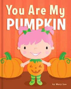 53cb2cc2de1 A beautifully illustrated bedtime story to tell your own little pumpkins  you love them. Also