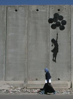 """Bansky Street Art. What separates """"graffiti"""" from other art forms? The element of danger makes us appreciate the elusive artist's work, the specific place he has carefully selected so context becomes as relevant as the piece itself (this on a wall in Gaza). Banksy Ballon girl on Gaza wall #images #Gaza"""