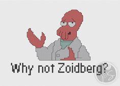 """""""Why not Zoidberg?"""" cross stitch pattern. Free ($0)."""