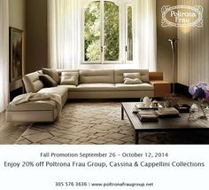 It's Friday, its Fall and we have some great news!! Enjoy 20% off all Poltrona Frau Group, Cassina & Cappellini collections today, Sept 26 through Oct 12, 2014!