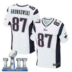 4e4cb1100 Men s Nike New England Patriots  87 Rob Gronkowski Stitched White 2018  Super Bowl LII Elite Jersey