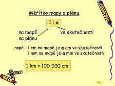 Měřítko mapy a plánu 1 : a na mapě ve skutečnosti na plánu> Ppt, Montessori, Boarding Pass, Teaching, Education, Travel, Viajes, Traveling, Onderwijs