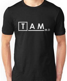 TAM M.D Unisex T-Shirt