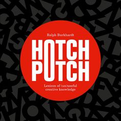Hotchpotch: Lexicon of (un)Useful Creative Knowledge