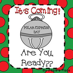 EVERYTHING (130+ pages) you'll need to celebrate Polar Express Day and includes math centers and printables, language arts and writing activities for all of December. Click for FREEBIES!