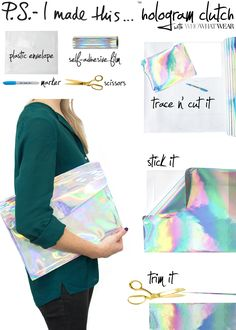 P.S.- I made this...Hologram Clutch inspired by @Stella McCartney with @Who What Wear #DIY #PSIMADETHIS #HOLOGRAM