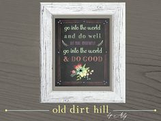 Motivational Art Print - Printable Wall Art - Instant Download - Go Into The World and Do Well... Go Into The World and Do Good
