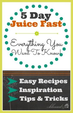 5 Day Juice Fast : Everything You Want To Know!
