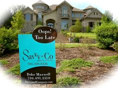 Oops Too Late - Charlotte homes SOLD by Savvy + Company