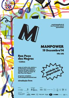 After the first edition in December 2008, Lisbon will host the second edition of the International Festival Manpower 2014! The event will take place on December 19th, from 7 p.m. to 12 p.m. in Rua do Poço dos Negros.