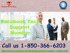 What are the merits of Facebook Tech Support Number 1-850-366-6203? Just, give us a ring at our toll-free number 1-850-366-6203 and get to know about the merits of Facebook Tech Support Number in the following manner:- • Are you facing Facebook issues? • Login issues will be tackled. • 100% customer satisfaction. For more information visit: http://www.monktech.net/facebook-technical-support-number.html