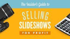 Tips for selling slideshows