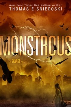 Cover Reveal: Monstrous by Thomas E. Sniegoski - On sale May 30, 2017! #CoverReveal