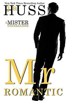 Mr. Romantic: A Mister Standalone (The Mister Series Book... https://www.amazon.com/dp/B01EKIELIO/ref=cm_sw_r_pi_dp_Wvvyxb10JKRMR