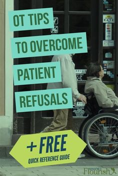 Patient Refusals - What do you do when your patient refuses OT but you have supervisor demands, RUG levels to attain and productivity to maintain. Check it out! SeniorsFlourish.com #geriatricOT