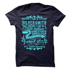 I Am A Silversmith - #thoughtful gift #personalized gift. CHECKOUT => https://www.sunfrog.com/LifeStyle/I-Am-A-Silversmith-44971205-Guys.html?68278