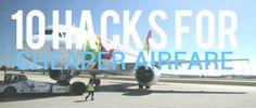 10 Uncommon Hacks For Cheaper Airfare
