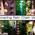 9 Amazing Rain Chain Ideas