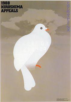 By Ikko Tanaka, 1 9 8 8, Hiroshima Appeals.
