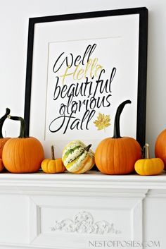 Well, Hello Fall a free printable with black and gold lettering in an 11x14…