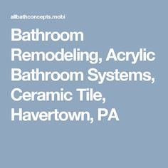 Pin By Michael McCarthy On Havertown Pinterest - Bathroom remodeling havertown pa