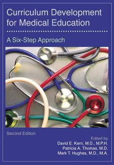 Curriculum Development for Medical Education by David E. Kern. $24.51