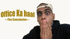 Office Ka Haal --- The Conclusion | Dworld
