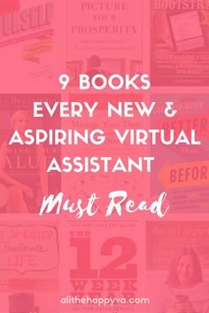 These 9 books are some of the best books if you're building a virtual assistant business. via @alithehappyva