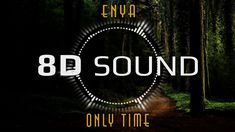 Enya - Only Time (8D AUDIO) - YouTube