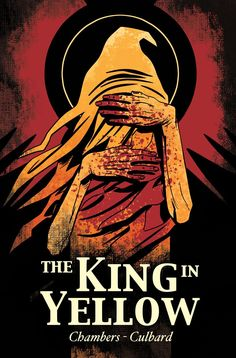 The King in Yellow ~ SelfMadeHero (graphic novel adaptions of Robert W Chambers King in Yellow stories)