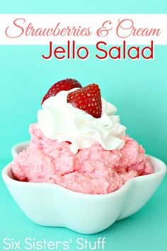 Strawberries and Cream Jello Dessert Salad on SixSistersStuff.com - this is one of my favorite Jello recipes!