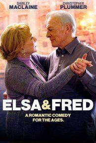 Elsa & Fred (2014) - Moviefone