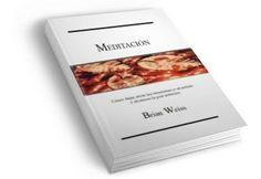 Libros Recomendados: MEDITACION – Brian Weiss – Libro + Audios