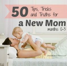 50 Tips, Tricks, and Truths for a New Mom - A Semi-Delicate Balance