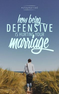How Being Defensive is Hurting Your Marriage - Source by Biblical Marriage, Marriage Help, Healthy Marriage, Strong Marriage, Successful Marriage, Marriage Relationship, Happy Marriage, Marriage Advice, Love And Marriage
