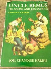 UNCLE REMUS HIS SONGS AND HIS SAYINGS JOEL CHANDLER HARRIS