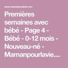 Premières semaines avec bébé - Page 4 - Bébé - 0-12 mois - Nouveau-né - Mamanpourlavie.com