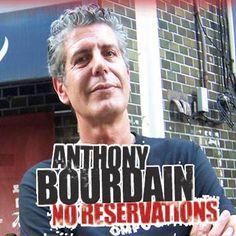 Antony Bourdain: No Reservations