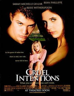 CRUEL INTENTIONS (1999): Kathryn makes a bet that her step-brother, Sebastian, won't be able to bed Annette (a virgin, who wants to wait until love). If he loses, Kathryn gets his Jaguar, if he wins, he gets Kathryn.