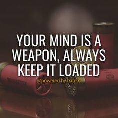Do you know what happen when you feed and stimulate your brain with nothing but positive thoughts? You will expand your mind.    You are what you feed your mind. So keep feeding it with positive thoughts everyday and it will become your most powerful weapon.