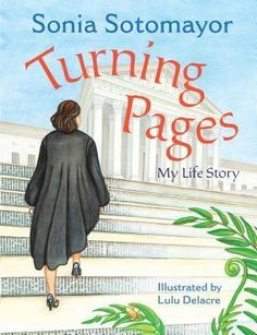 TURNING PAGES: MY LIFE STORY written by Sonia Sotomayor and illustrated by Lulu Delacre. Supreme Court Justice Sonia Sotomayor shares how books, reading, and words shaped her life, in this picture book autobiography. Turning Pages, Puerto Rico, 3rd Grade Books, Third Grade, The Power Of Reading, Free Epub, Free Ebooks, Sonia Sotomayor, Supreme Court Justices