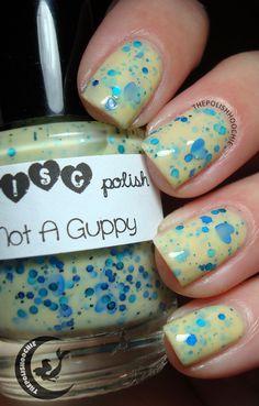 Trelly's M.I.S.C I'm not a Guppy, Nails.