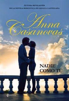 Reseña de Nadie Como Tu de Anna Casanovas http://rinconcitodeleer.blogspot.com/2015/03/nadie-como-tu-de-anna-casanovas.html